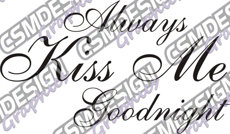 Always Kiss Me Goodnight - Click Image to Close