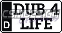 DUB FOR LIFE PLATE