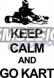Keep Calm & Go Kart